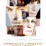 La locandina italiana di Complicità e sospetti